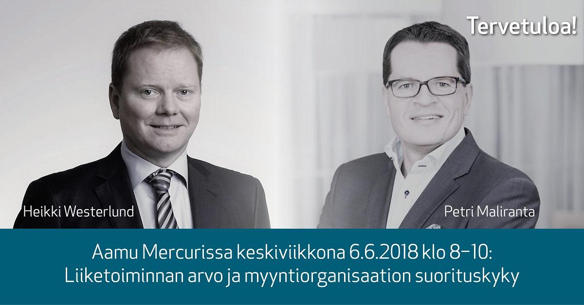 Aamu Mercurissa 6.6.2018: Heikki Westerlund ja Petri Maliranta