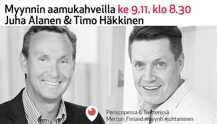 Myynnin aamukahvit 9.11.2016: Juha Alanen ja Timo Häkkinen